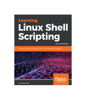 Learning Linux Shell Scripting, 2nd Edition
