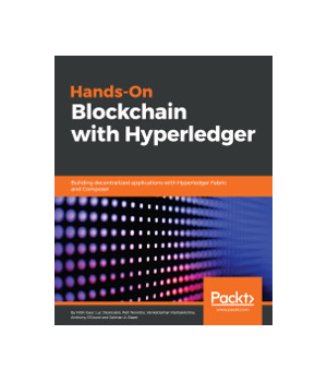 Hands-On Blockchain with Hyperledger