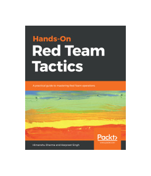 Hands-On Red Team Tactics