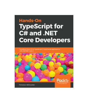 Hands-On TypeScript for C# and .NET Core Developers