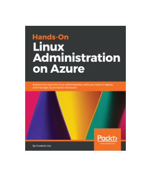 Hands-On Linux Administration on Azure