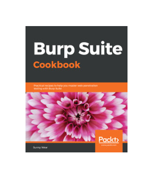 Burp Suite Cookbook