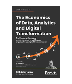 The Economics of Data, Analytics, and Digital Transformation