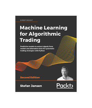Machine Learning for Algorithmic Trading, 2nd Edition