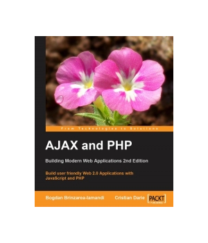 AJAX and PHP, 2nd Edition