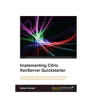 Implementing Citrix XenServer Quickstarter