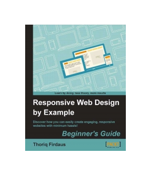 Responsive Web Design By Example Free Download Pdf Price Reviews It Books