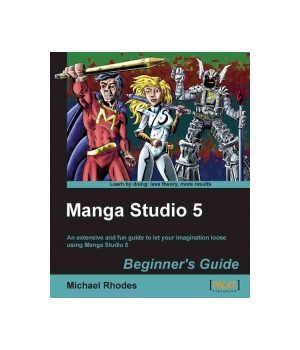 Manga Studio 5: Beginner's Guide