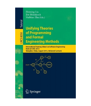 Unifying Theories of Programming and Formal Engineering Methods