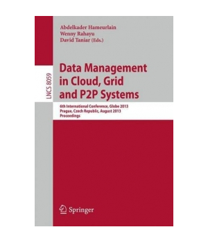 Data Management in Cloud, Grid and P2P Systems